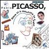 Pablo Picasso. Dora si � montata la testa. Ediz. illustrata