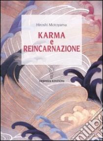 Karma e reincarnazione libro di Motoyama Hiroshi