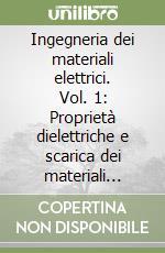 Ingegneria dei materiali elettrici (1) libro di Simoni Luciano