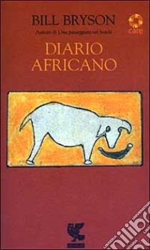 Diario africano libro di Bryson Bill