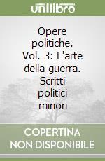 Opere politiche (3) libro di Machiavelli Niccolò