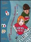 non specificato - IL MIO GRANDE DIZIONARIO ILLUSTRATO. ITALIANO-INGLESE. CON CD-ROM