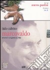 Marcovaldo ovvero Le stagioni in citt�. Audiolibro. CD Audio