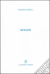 Siciliane libro di Sapienza Goliarda